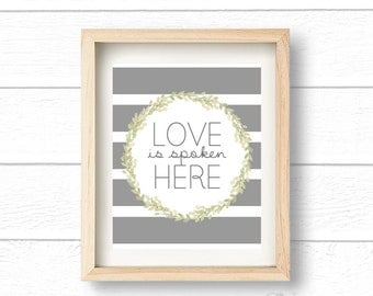 Love is Spoken Here Printable 8x10