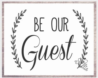 Versatile image regarding be our guest printable