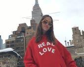 REAL LOVE Hoodie