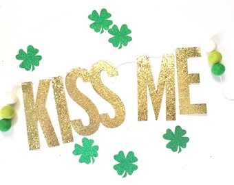Kiss Me St. Patricks Day Party Decoration St Paddys Day Decor Shamrock Lephrachaun Holiday Banner Decorations Party