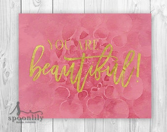 You Are Beautiful Typography Print, You Are Print, You Are, Inspirational Quote, Watercolor Art Print, You Are Quote, You Are Art Print