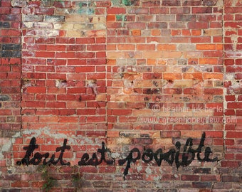 Tout Est Possible - Wall Decor - Fine Art Photography Print - Red, Orange, Green, Yellow, Brick, Inspirational Words, Phrase, Poster, French