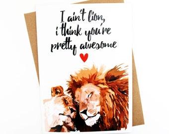 Funny Card | Love Card | Couples Card | Valentines Day Card | Humorous Card | Handmade Card | Animal Card | Pun | Lion | Anniversary Card