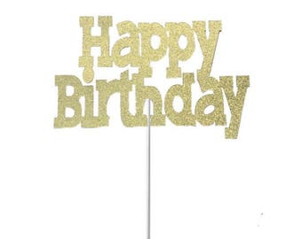 Happy Birthday Cake Topper- Any Color Glitter