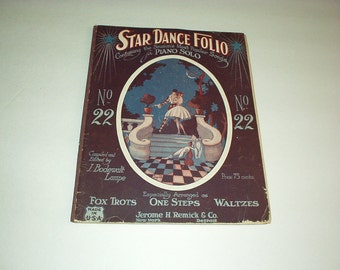 1910-1920 STAR DANCE FOLIO Sheet Music Book #22 Containing the Season's Most Popular Songs for Piano Solo (Fox Trots/One Steps/Waltzes) Rare