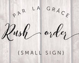 Rush Order {Small Sign}