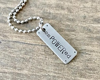 Feminist Necklace, Inspirational Jewelry, Encouragement Necklace, emPOWERed, Motivational Jewelry, Weight Loss Motivation, Fitness Gift