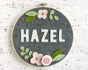 """8""""  Floral Name Hoop - Personalized Felt and Embroidery Hoop Art - Nursery Decor - New Baby Gift"""
