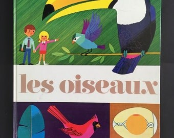 Alain Greé illustration Les Oiseaux French Collectible non fiction Children's Book 1970 Casterman Original