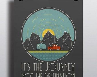 It's the Journey, Not the Destination, 16x20 print, digital poster, retro design, old pickup truck, airstream trailer, journey, adventure