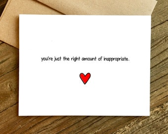 Valentines Day Card - Love Card - Funny Love Card - Anniversary Card - Just the Right Amount.