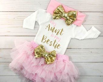 My Aunt Is My Bestie Outfit Baby Shower Gift Baby Girl Outfit Newborn Girl Outfit Baby Girl Clothes Pink and Gold Outfit