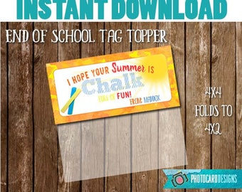 End of SCHoOL Treat Bag Topper, SUmMER is CHALK full of FuN Printable, School Printable, End of School Gift, Treat Bag, INSTANT DOWNLOAD