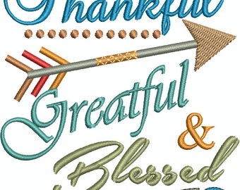 Thankful Greatful & Blessed, Arrow, Feather, Thanksgiving, Harvest Machine Embroidery Design 228