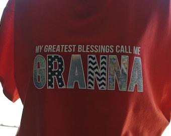 Grandma tee, greatest blessings shirt, mother's day gift, Granna shirt