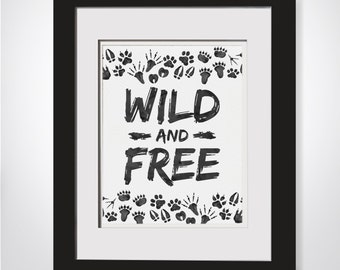 Wild And Free Watercolor Printable|Woodland Nursery|Kids Boho Art|Jungle Nursery|Safari Nursery|Rustic Nursery Theme|Woodland Forest Decor
