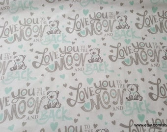 Flannel Fabric - Love You to the Moon and Back - 1 yard - 100% Cotton Flannel