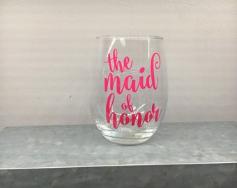 Maid of Honor Bridesmaid Stemless Wine Glass