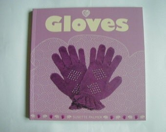 30 Different Pairs Of Gloves Knitting Pattern Book