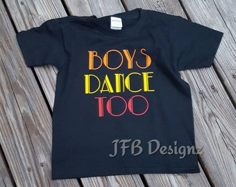 Boys Dance Too Tee / T-Shirt / Toddler / Youth