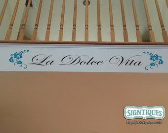 La Dolce Vita quote wall decal wall art wall decor w/ flourish DIY