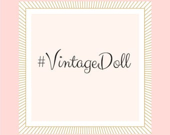 Vintage Doll Wall Art! Sweet Emelyne's Wall art for subscribers! INSTANT Download