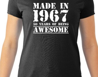 Made in 1967, 50 Years of Being Awesome Women's Tee