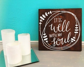 It Is Well With My Soul | Hymn | Hand Lettered Wooden Sign