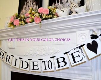 Bride to be Banner, Bridal Shower Banner, Wedding garland, Black White Bride to be banner, Wedding decorations, bridal shower decor, banners