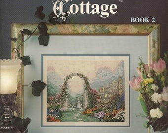The Rose Arbor Cottage by Thomas Kinkade Book 2 Counted Thread Cross Stitch Designs. Leisure Arts Leaflet 2213, Vintage 1992