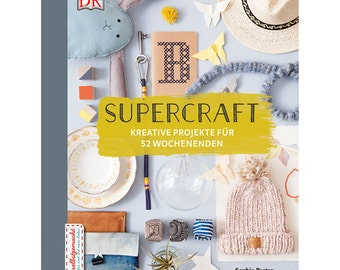 supercraft - easy projects for every weekend