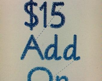 Add on Fifteen dollars