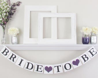 Bride to Be Banner - Plum Bridal Shower Decorations - Purple Bridal Shower Decor - Bride To Be Sign