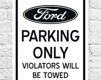 FORD PARKING ONLY Sign | Man Cave Sign | Ford Lover Sign | Price includes the shipping.
