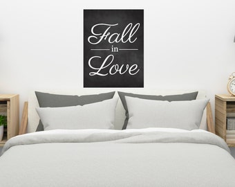 Fall In Love Quote Chalkboard Home Farmhouse Rustic Bedroom Wedding Valentines Day Wall Hanging Master Bedroom Printable Digital Download