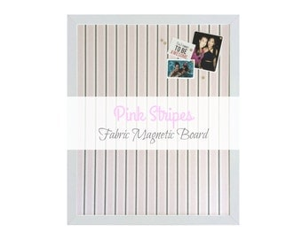 Fabric Magnetic Board / Pink & Grey Stripes Framed Bulletin Board / 10 Strong Magnets Included