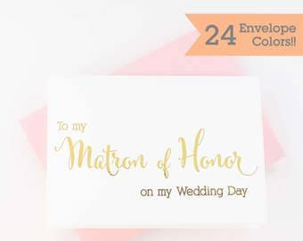 To My Matron of Honor Card, Wedding Day Card, Wedding Day Cards for Matron of Honor (WC103-CN-F)