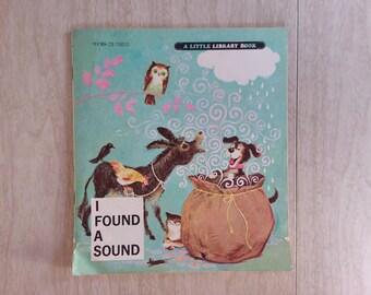 """Vintage """"I Found a Sound"""" 1968 45 Record"""