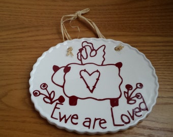 Prim Ewe Are Loved Plaque