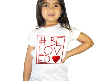 Valentine's #BeLoved Kids Shirt or Baby Bodysuit