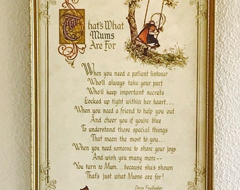 That's What Mums Are For by Doris Faulhaber, Framed Poem