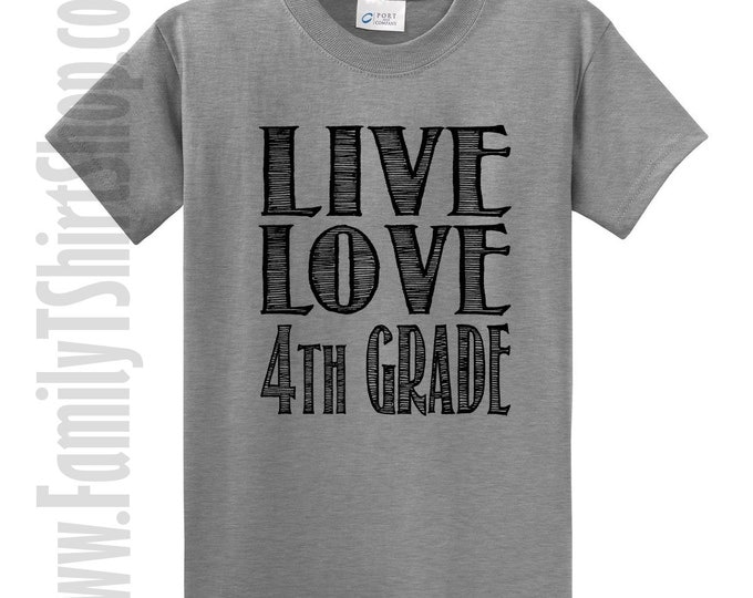Live Love 4th Grade T-Shirt