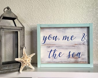 Wood Sign • You, Me and the Sea
