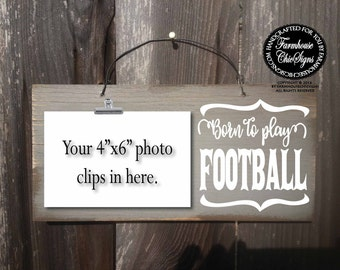 born to play football, football sign, football gift, gift for football player, football player gift, football gifts, football theme