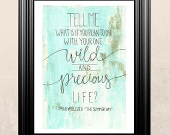 Mary Oliver Quote Digital Print