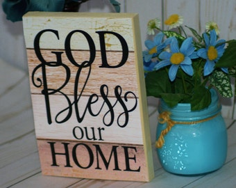 Wooden sign, God Bless our Home, religious sign, wood home sign, religious gifts, wood wall decor, military decor, God bless America