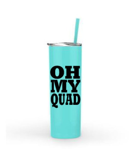 Oh My Quad 20oz. Stainless Steel Tumbler