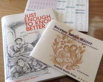 BRAILLE BOOKS:  Just Enough to Know Better by E. Curran & Because Books Matter by C. Castellano and Braille Symbols Poster