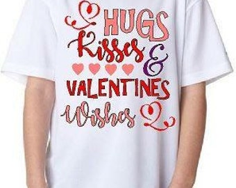 Hugs, Kisses & Valentine Wishes Valentines Day Shirt