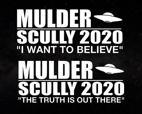 X-Files Mulder / Scully  2020 Campaign Election President Decal - Car Window Decal Sticker